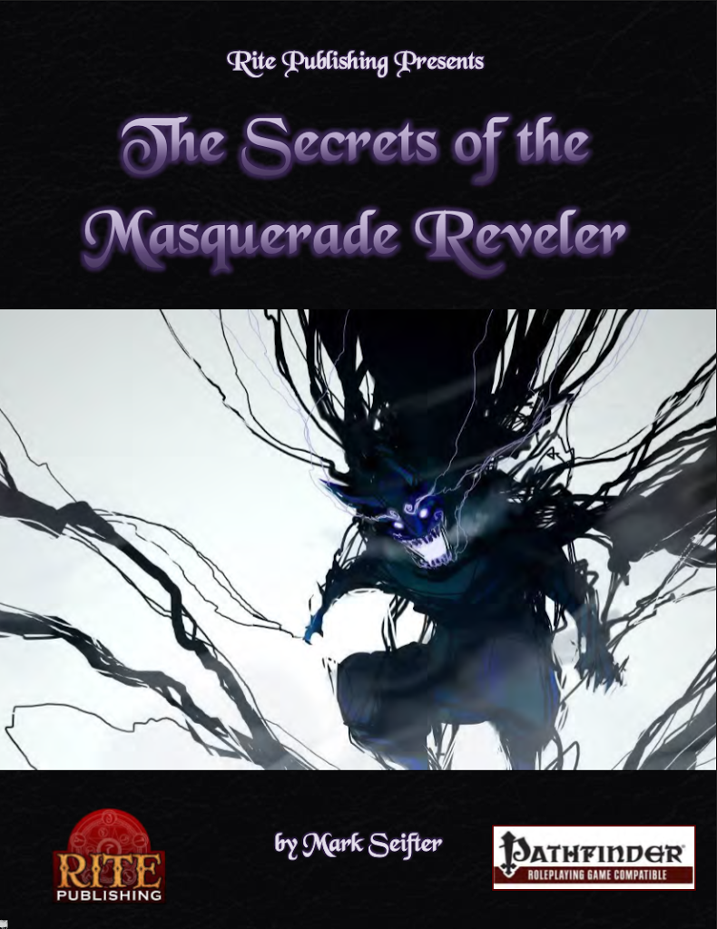 Reviewing The Secrets of the Masquerade Reveler by Mark Seifter
