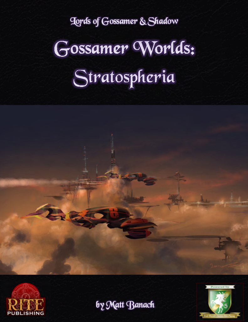 Lords of Gossamer and Shadow: Gossamer Worlds - Stratospheria, the Review