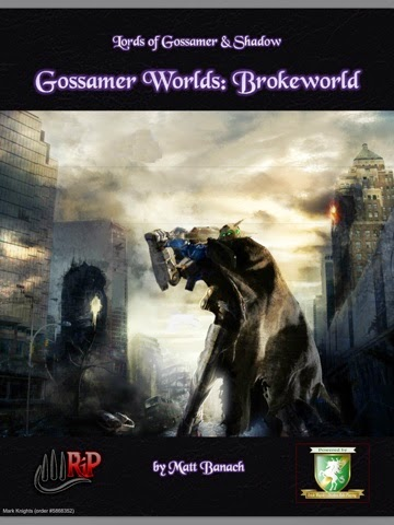 Reviewing Lords of Gossamer and Shadow Worlds: Brokeworld