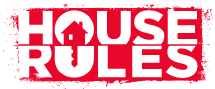 The Basics: House Rules: Why, When, How?